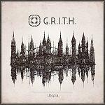 Новгородцы «G.R.I.T.H.» записали новый альбом «Utopia»